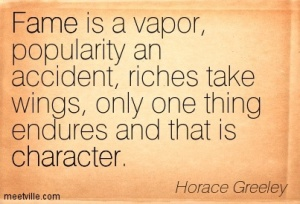 Quotation-Horace-Greeley-character-fame-Meetville-Quotes-259058
